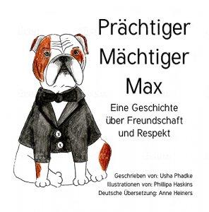 Prächtiger Mächtiger Max (German)